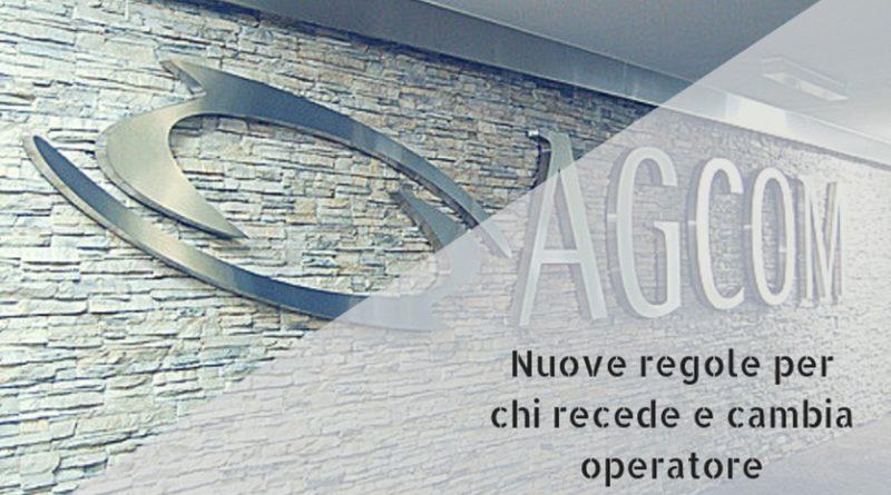Nuove regole AGCOM per chi recede e cambia operatore